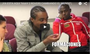 Kaay II- Rovers cambiando el mundo en 1minuto